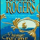 Savage Desire by Rosemary Rogers
