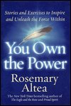 You Own The Power by Rosemary Altea