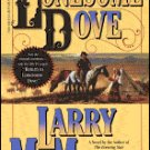Lonesome Dove by Larry McMurray