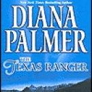 The Texas Ranger by Diana Palmer