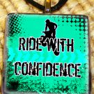 Ride with Confidence Motocross Pendant