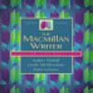 The Macmillan writer: rhetoric, reader, handbook [Book
