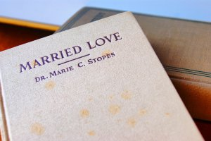 Married Love: A Solution to Sex Difficulties Book by Marie Stopes 1931