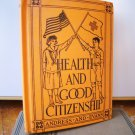 Health and Good Citizenship Vintage Student Book Manual Andress and Evans 1933