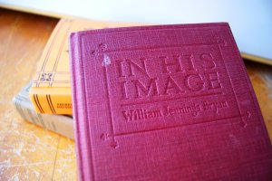 In His Image Spiritual Christian Novel Book by William Jennings Bryan 1922