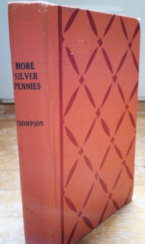 More Silver Pennies Blanche Jennings Thompson Vintage Children's Poetry Book 1942