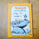 Noggin and the Whale Vintage Children's Book by Oliver Postgate Peter Firmin Young Readers Press
