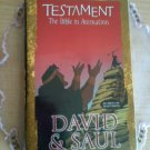 Testament: Bible in Animation - David and Saul [VHS]
