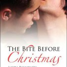 The Bite Before Christmas by Laura Baumbach, Sedonia Guillone, Kit Tunstall