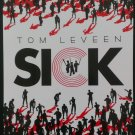 Sick by Tom Leveen (Uncorrected Proof)