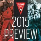 Valiant Next: 2015 Preview #1