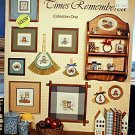 Times Remembered - Collection One - Cross Stitch in MINT Condition