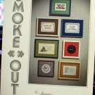 Smoke-Out - Cross Stitch in MINT Condition