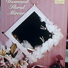Diamond Floral Mirror - NEW Plastic Canvas Pattern