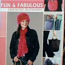 Fun & Fabulous Crocheted Accessories