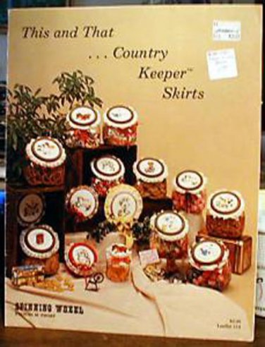 This and That...Country Keeper Skirts - Cross Stitch