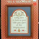 To A Neighbor - Cross Stitch