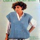 Quick Crochet Vests