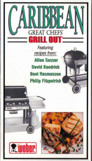 """Caribbean Great Chefs GRILL OUT"" VHS Tape by Weber"
