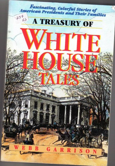 A Treasury of White House Tales