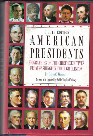 """""""American Presidents: Biographies of the Chief Executives from Washington to Clinton"""""""