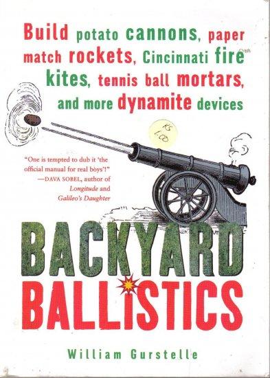"""Backyard Ballistics""  Official Manual for Boys"