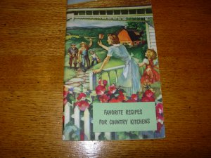 Favorite Recipes For Country Kitchens 1945