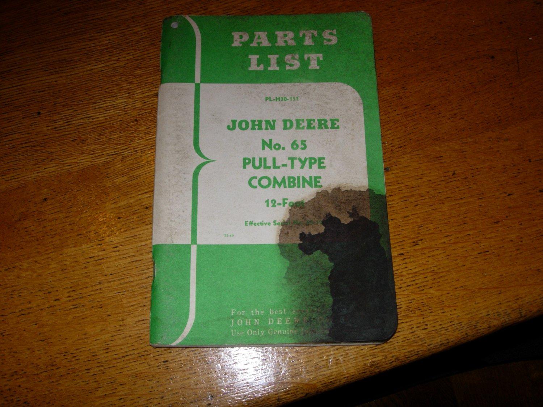John Deere No 65 Pull-Type Combine Parts Manual #PL-H30-151