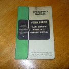 Original John Deere Van Brunt Model LL Grain Drill Operators Manual