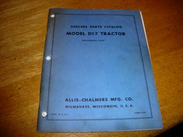 Original Allis Chalmers D17 Dealer Parts Catalog Form D-44 dated Nov 1957