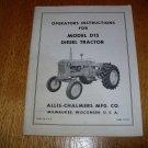 Original Allis Chalmers D15 Diesel Operators Manual.