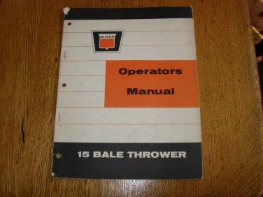 Vintage Oliver Model 15 Bale Thrower Operators Manual
