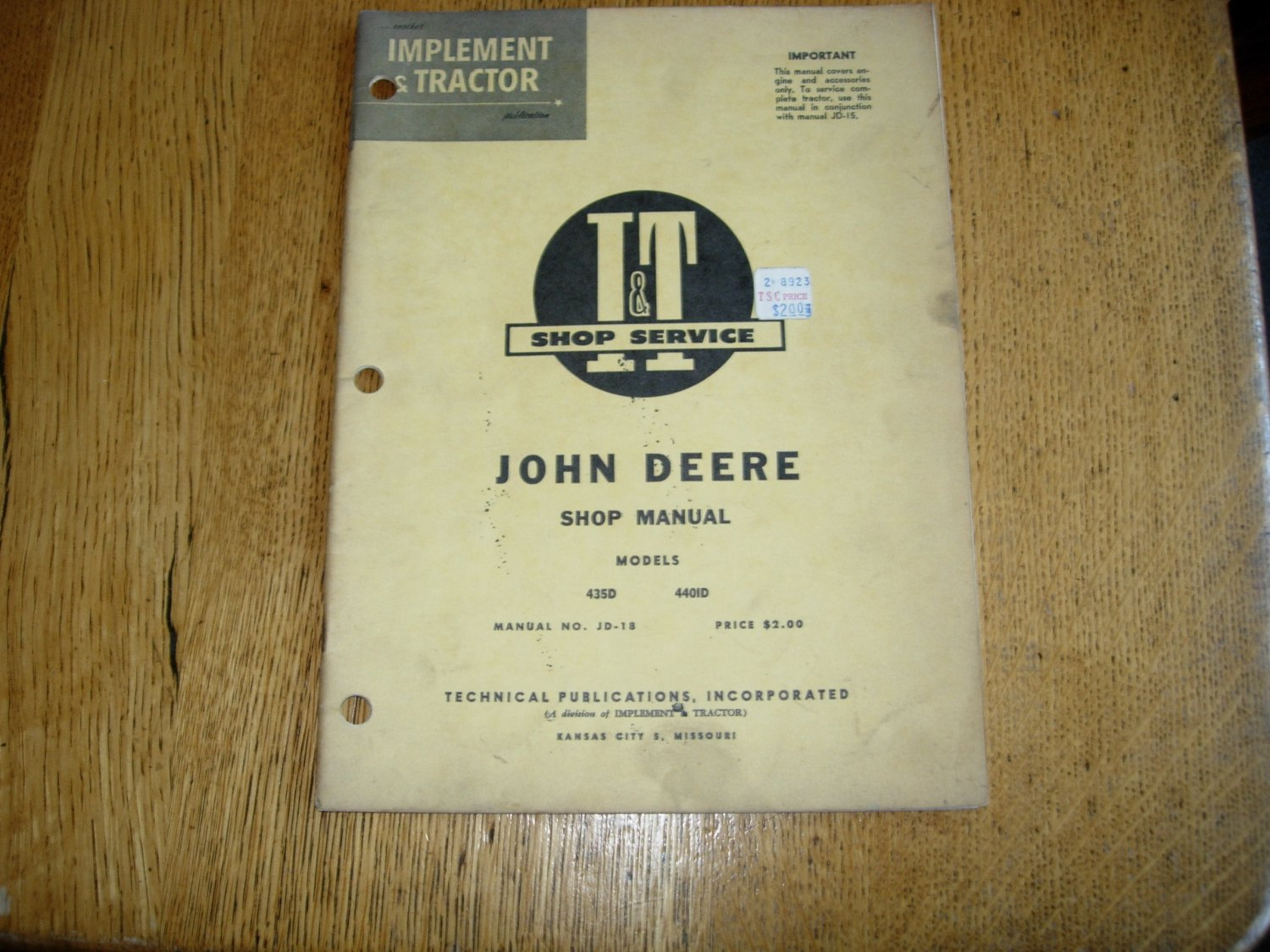 VINTAGE I&T SHOP MANUAL for John Deere 435D and 440ID TRACTORS, Manual No  JD-18.