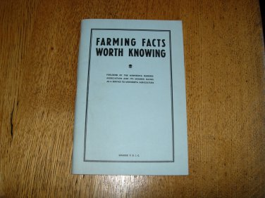 Vintage 1948 Farming Facts Worth Knowing Book by Willard Bolte