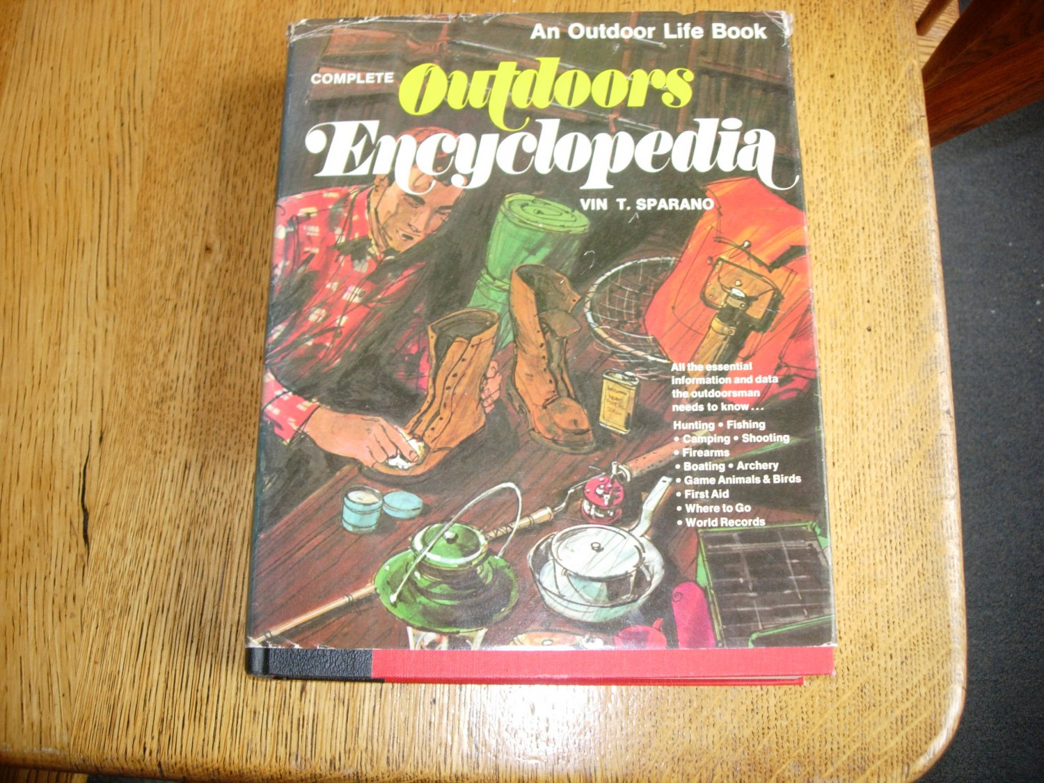 Complete Outdoors Encyclopedia by Vin T Sparano-An Outdoor Life Book