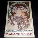 MADAME SARAH Bernhardt Biography, Cornelia Skinner 1966 Vintage Hardcover 1st Ed