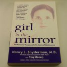 Girl in the Mirror: Mothers and Daughters in the Years of Adolescence, Paperback