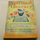 Spiritual Literacy: Reading the Sacred in Everyday Life by Mary Ann Brussat Book