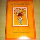 A Little Book Of Cheer: Thoughts To Brighten The Day, Vintage Hallmark Hardcover