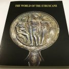 The World of the Etruscans, Bowers Museum of Cultural Art (2001, Paperback Book)