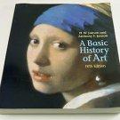 Basic History of Art: A Survey of the Major Visual Arts (Paperback Book) 5th Ed