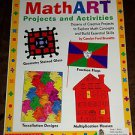 Math Art: Projects and Activities by Carolyn Ford Brunetto (1997, Paperback)
