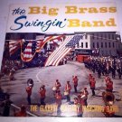 "Big Brass Swingin Band - Elkhart Military RARE Vintage 1957 12"" Vinyl LP Record"