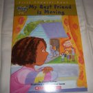 First Chapter Book: My Best Friend Is Moving, Paperback Childrens Book
