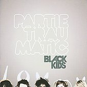Partie Traumatic by Black Kids (CD, 2008, AlmostGold) Columbia BRAND NEW SEALED