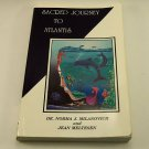 Sacred Journey to Atlantis by Jean Meltesen and Norma J. Milanovich (Paperback)
