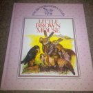 The Brambledown Tales: Little Brown Mouse by Ernest Aris (1990, Hardcover)