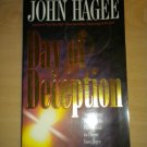 Day of Deception by John C. Hagee (1997, Paperback) Seperating Truth From False