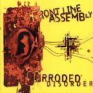Corroded Disorder: The Collection by Front Line Assembly (CD, 1995) DISC ONLY
