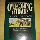 Jumping Hurdles, Hitting Glitches, Overcoming Setbacks by Stephen W. Brown; Book